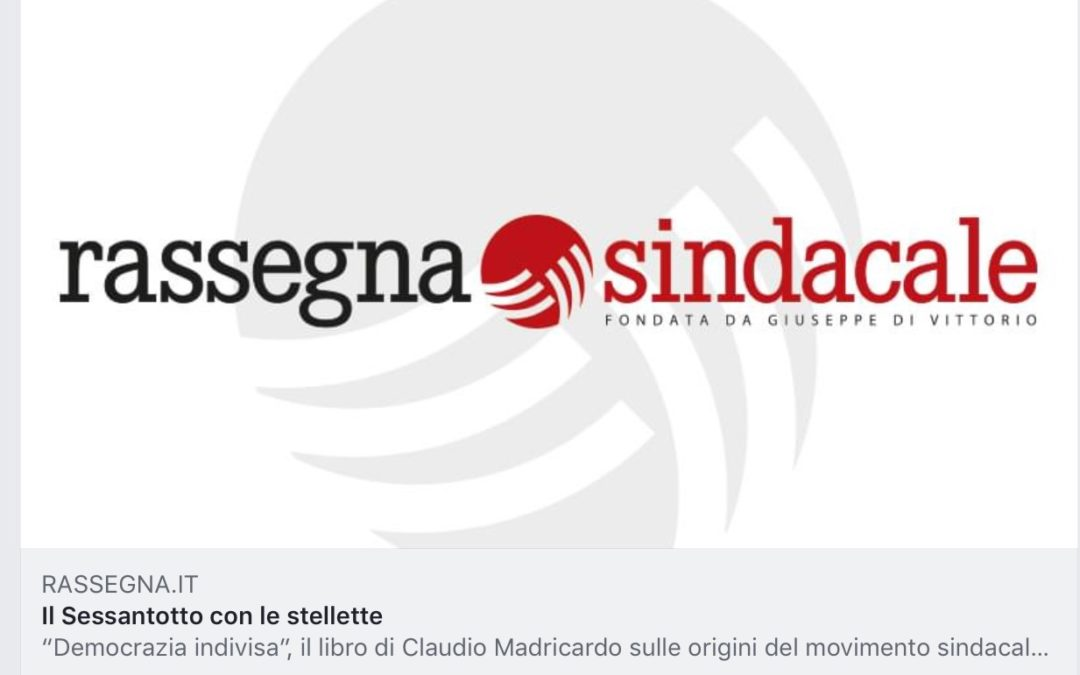 "Rassegna Sindacale recensisce ""Democrazia indivisa"""